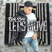 Let's Move by Rich Boy