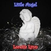 Little Angel by Loretta Lynn
