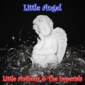 Little Angel by Little Anthony and the Imperials