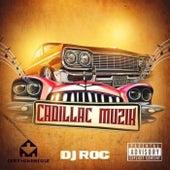 Cadillac Muzik by DJ Roc