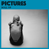 Roll Up von Pictures