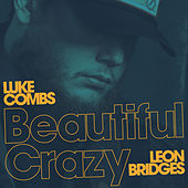 Beautiful Crazy (Live) de Luke Combs + Leon Bridges