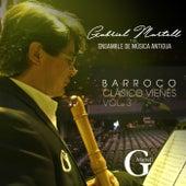 Barroco Clásico Vienés, Vol. Tres de Gabriel Martell