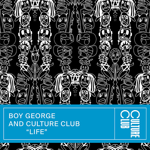 Life (Edit) by Boy George