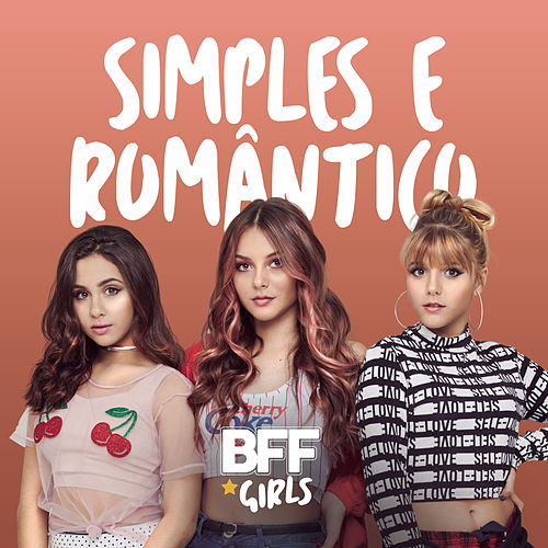 Simples e Romântico (Cover de Nicolas Germano) de BFF Girls