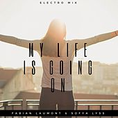 My Life Is Going On (Electro Mix) von Fabian Laumont