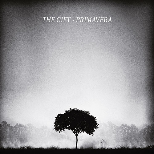 Primavera by The Gift