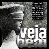 Veja Bem by DJ Kl Jay