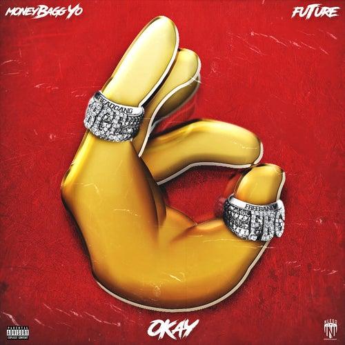 Okay (feat. Future) by Moneybagg Yo