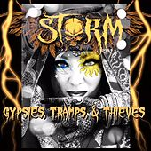 Gypsies, Tramps & Thieves by STORM