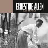 Let It Roll by Ernestine Allen