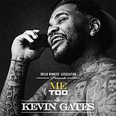 Me Too by Kevin Gates