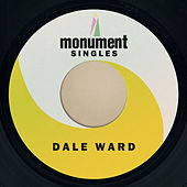 Monument Singles by Dale Ward