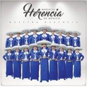 Nuestra Herencia by Mariachi Herencia De Mexico