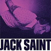 Jack Saint by Jack Saint