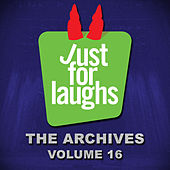Just for Laughs: The Archives, Vol. 16 by Various Artists