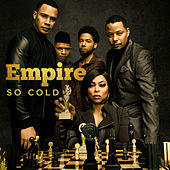 So Cold (feat. Katlynn Simone) von Empire Cast