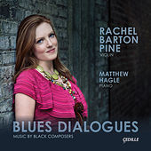 Blues Dialogues: Music by Black Composers by Rachel Barton Pine