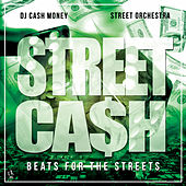 Street Cash - Beats for the Streets by DJ Cash Money