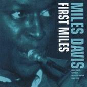 First Miles (Reissue - Bonus Tracks) van Miles Davis
