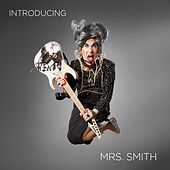 Introducing Mrs. Smith by Mrs. Smith