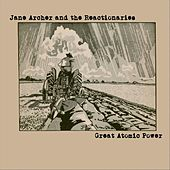 The Great Atomic Power by Jane Archer and the Reactionaries