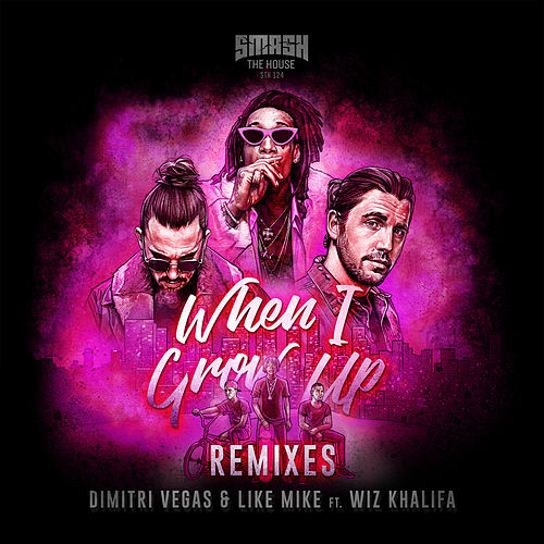When I Grow Up (The Remixes) by Dimitri Vegas & Like Mike