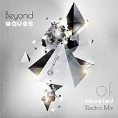 Beyond Waves of Boosted Electro Mix de Various Artists