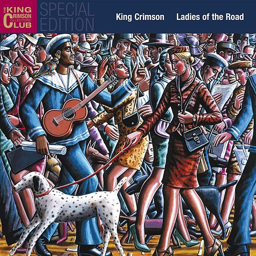 Ladies of the Road (Live 1971/72) by King Crimson