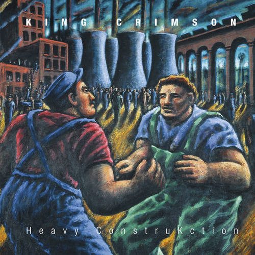 Heavy ConstruKction (Live in Europe, 2000) by King Crimson