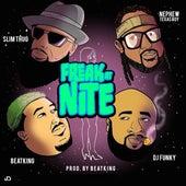 Freak at Nite (feat. Beatking, Slim Thug & Nephew Texas Boy) de DJ Funky