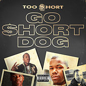 Go $hort Dog von Too Short