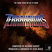 Terrahawks - Main Theme by Geek Music