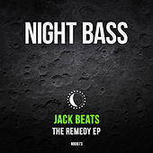 The Remedy von Jack Beats