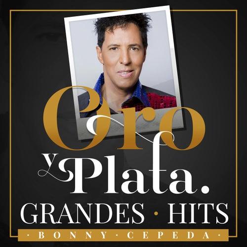Oro y Plata, Grandes Hits by Bonny Cepeda