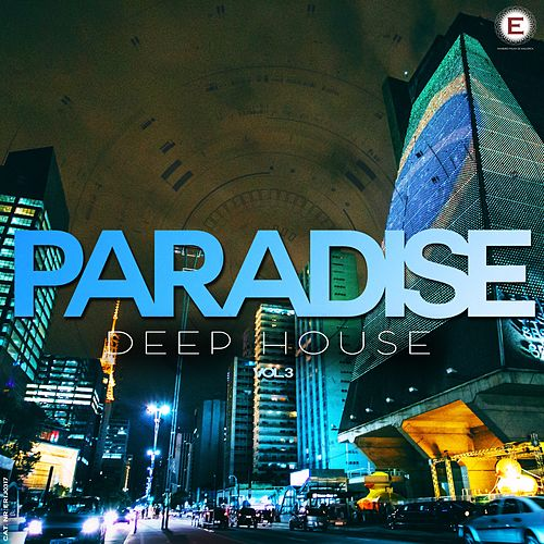 Paradise Deep House, Vol. 3 by Various Artists