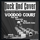 Duck and Cover by Voodoo Court