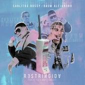 Restringida by Carlitos Rossy