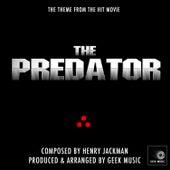 The Predator - The Arrival - Main Theme by Geek Music