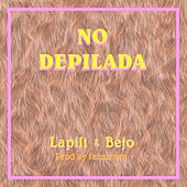 No Depilada (feat. Bejo) de Glitch Gyals
