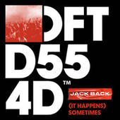 (It Happens) Sometimes (Extended Mix) de Jack Back