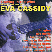 Blowing In the Wind A Tribute To The Spirit Of Eva Cassidy de The Klone Orchestra
