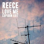 Love Me (Cupidon Edit) von Reece Lemonius