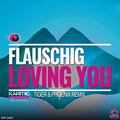 Loving You (Remixes, Pt. 1) von Flauschig