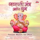 Ganpati Mantra Ani Dhun by Various Artists