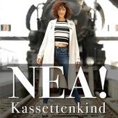Kassettenkind by Nea