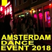 Ade - Amsterdam Dance Event (The Best Red Light Districts EDM, Trap, Atm Future Bass, Dirty House & Progressive Trance) von Various Artists