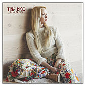 Hands von Tina Dico