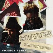 Shades (Viceroy Remix) von The Knocks