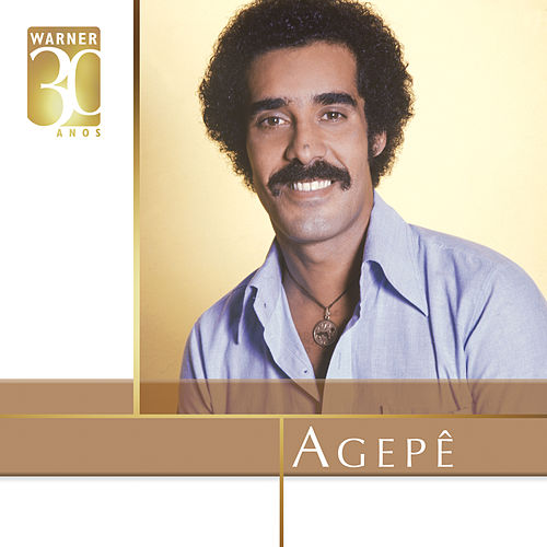 Warner 30 anos de Agepê